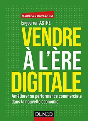 Téléchargez le livre :  Vendre à l'ère digitale