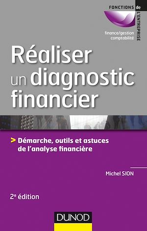Téléchargez le livre :  Réaliser un diagnostic financier - 2e éd.