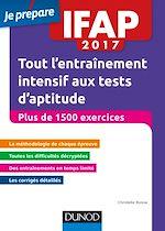 Télécharger le livre :  IFAP 2017 Tout l'entraînement intensif aux tests d'aptitude