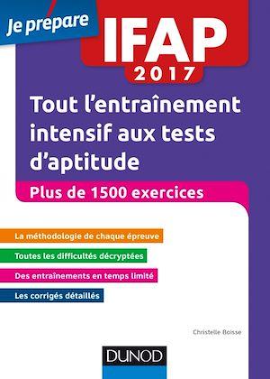 Téléchargez le livre :  IFAP 2017 Tout l'entraînement intensif aux tests d'aptitude