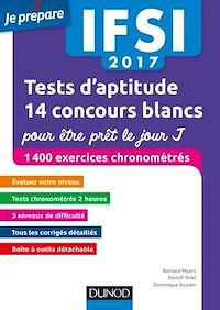 Télécharger le livre : IFSI 2017 Tests d'aptitude : 14 concours blancs pour être prêt le jour J