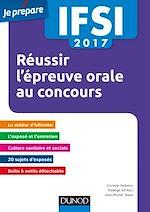 Télécharger le livre :  IFSI 2017 Réussir l'épreuve orale au concours - 4e éd.