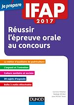 Télécharger le livre :  IFAP 2017 Réussir l'épreuve orale au concours