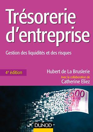 Téléchargez le livre :  Trésorerie d'entreprise - 4e éd.