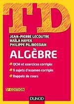Télécharger cet ebook : TD - Algèbre - 5e éd.