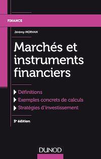 Télécharger le livre : Marchés et instruments financiers - 3e éd.