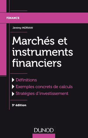 Téléchargez le livre :  Marchés et instruments financiers - 3e éd.