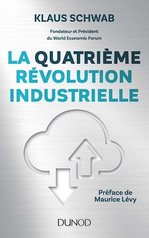 Téléchargez le livre :  La quatrième révolution industrielle