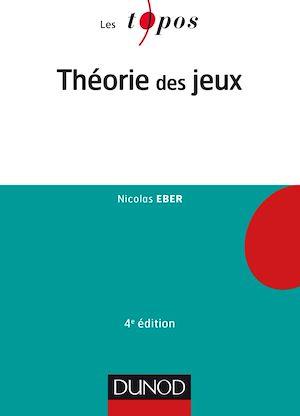 Téléchargez le livre :  Théorie des jeux - 4e éd.