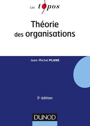Téléchargez le livre :  Théorie des organisations - 5e éd.