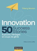 Télécharger le livre :  Innovation : 50 Success Stories