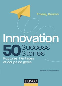 Téléchargez le livre :  Innovation : 50 Success Stories