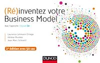 (Ré)inventez votre Business Model - 2e éd.