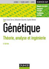 Génétique - 5e éd.