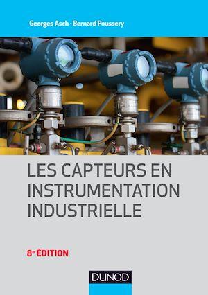 Téléchargez le livre :  Les capteurs en instrumentation industrielle - 8e éd.