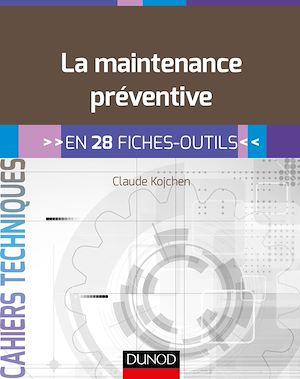 Téléchargez le livre :  La maintenance préventive