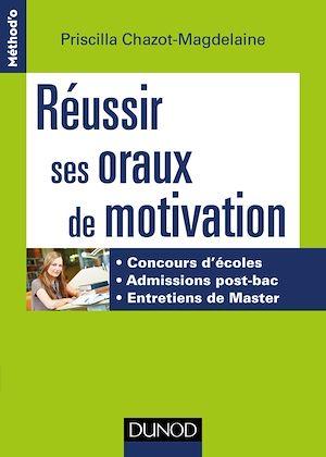 Téléchargez le livre :  Réussir ses oraux de motivation