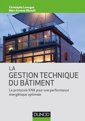 Téléchargez le livre :  La gestion technique du bâtiment