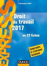 Télécharger le livre :  Droit du travail 2017 - 21e éd.