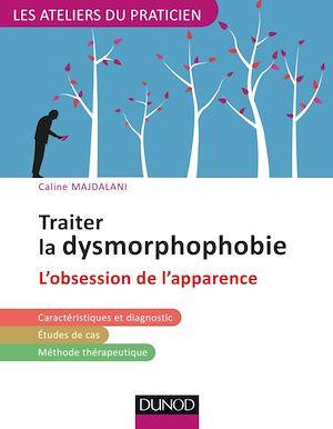 Téléchargez le livre :  Traiter la dysmorphophobie