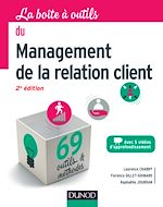 Télécharger le livre :  La boîte à outils du management de la relation client - 2e éd.