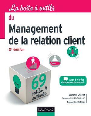 Téléchargez le livre :  La boîte à outils du management de la relation client - 2e éd.