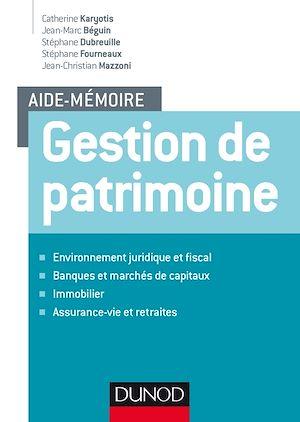 Téléchargez le livre :  Aide-mémoire - Gestion de patrimoine