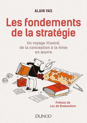 Téléchargez le livre :  Les fondements de la stratégie