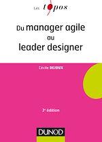 Télécharger le livre :  Du manager agile au leader designer - 3e éd.