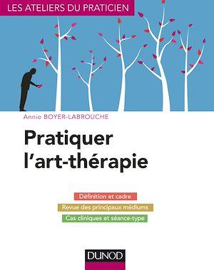 Téléchargez le livre :  Pratiquer l'art-thérapie