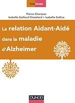 Télécharger le livre :  La relation aidant-aidé dans la maladie d'Alzheimer