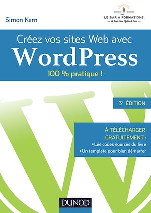 Téléchargez le livre :  Créez vos sites Web avec WordPress