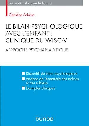 Téléchargez le livre :  Le bilan psychologique avec l'enfant : Clinique du WISC-V