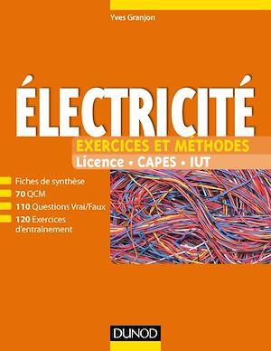Téléchargez le livre :  Electricité - Exercices et méthodes