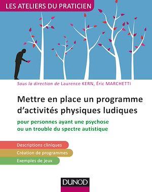 Téléchargez le livre :  Mettre en place un programme d'activités physiques ludiques