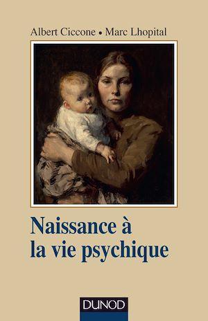 Téléchargez le livre :  Naissance à la vie psychique - 3e éd.