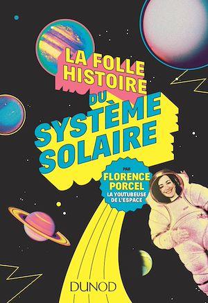 Téléchargez le livre :  La folle histoire du système solaire