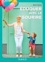Télécharger le livre :  Eduquer avec le sourire