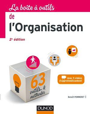 Téléchargez le livre :  La Boîte à outils de l'Organisation - 2e éd.