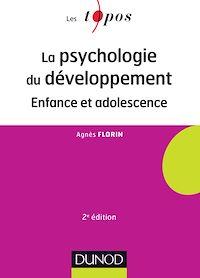 La psychologie du développement - 2e éd.