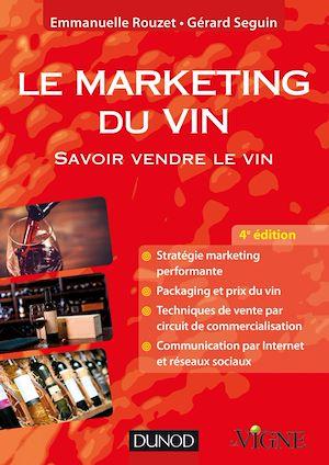 Téléchargez le livre :  Le marketing du vin - 4e éd.