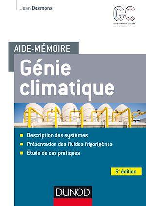 Téléchargez le livre :  Aide-mémoire - Génie climatique - 5e éd.