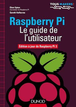 Téléchargez le livre :  Raspberry Pi - Le guide de l'utilisateur