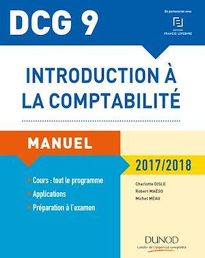 Téléchargez le livre :  DCG 9 - Introduction à la comptabilité 2017/2018 - 9e éd.