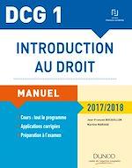 Télécharger cet ebook : DCG 1 - Introduction au droit 2017/2018 - 11e éd. - Manuel