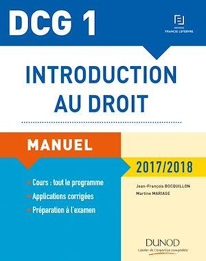 Téléchargez le livre :  DCG 1 - Introduction au droit 2017/2018 - 11e éd. - Manuel