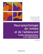 Télécharger le livre :  Neuropsychologie de l'enfant - 3e éd.