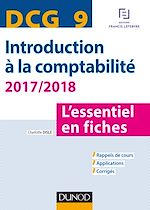 Télécharger cet ebook : DCG 9 - Introduction à la comptabilité 2017/2018 - 8e éd.