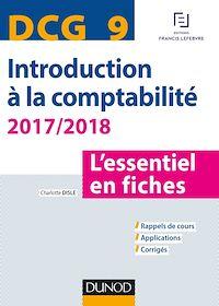 Télécharger le livre : DCG 9 - Introduction à la comptabilité 2017/2018 - 8e éd.