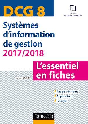 Téléchargez le livre :  DCG 8 - Systèmes d'information de gestion 2017/2018